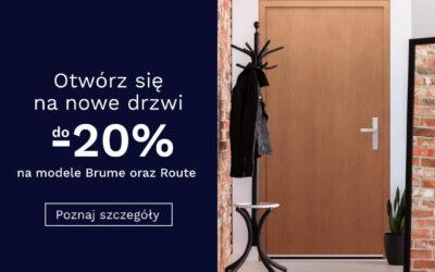 Otwórz się na nowe drzwi do -20% na modele Brume i Route